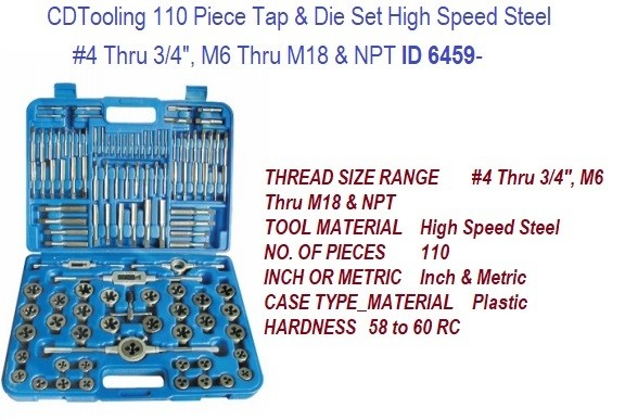110 Piece Tap and Die Set High Speed Steel  No 4 Thru 3/4 Inch, M6 Thru M18 ID 6459-