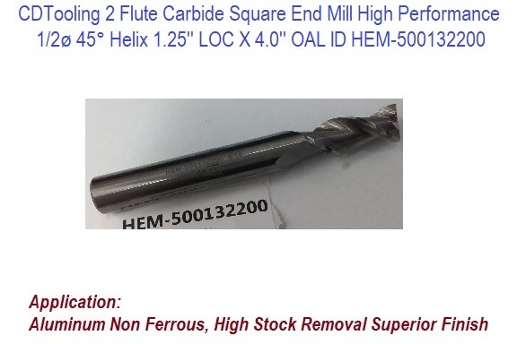 Carbide Square End Mill 2 Flute High Performance Non Ferrous Materials 1/2ø 45° Helix 1.25 LOC X 4.0 OAL id 326956-HEM-500132200