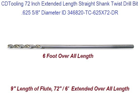 72 Inch Extended Long Length .625 5/8 Inch Diameter Straight Shank Twist Drill Bit, ID 346820-TC-625X72-DR