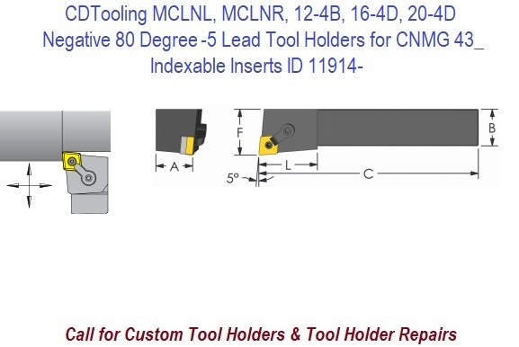 MCLNL, MCLNR, 12-4B, 16-4D, 20-4D Negative 80 Degree -5 Lead Tool Holders for CNMG 43_ Indexable Inserts ID 11914-