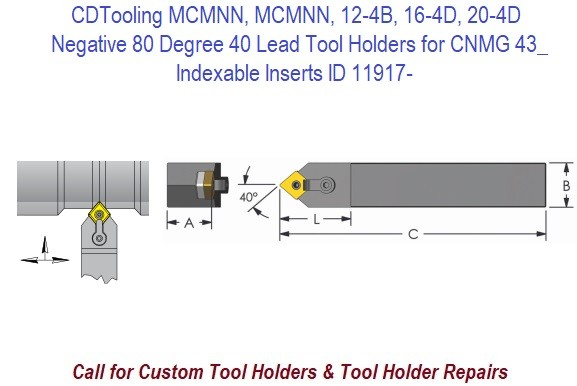MCMNN, MCMNN, 12-4B, 16-4D, 20-4D Negative 80 Degree 40 Lead Tool Holders for CNMG 43_ Indexable Inserts ID 11917-