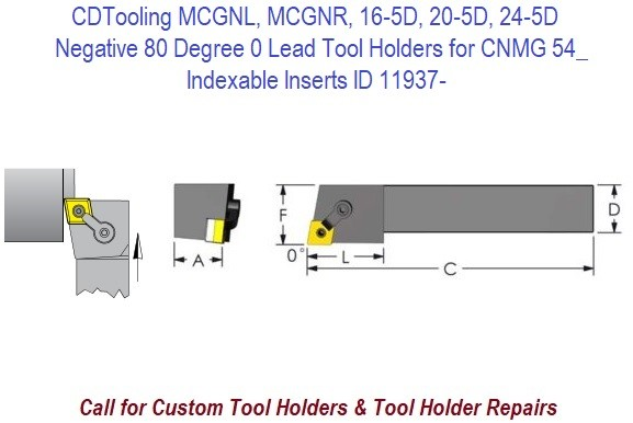 MCGNL, MCGNR, 16-5D, 20-5D, 24-5D Negative 80 Degree 0 Lead Tool Holders for CNMG 54_ Indexable Inserts ID 11937-