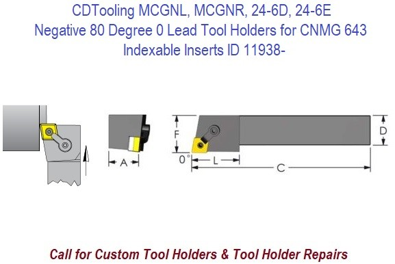 MCGNL, MCGNR, 24-6D, 24-6E Negative 80 Degree 0 Lead Tool Holders for CNMG 643 Indexable Inserts ID 11938-