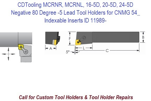 MCRNR, MCRNL, 16-5D, 20-5D, 24-5D Negative 80 Degree -5 Lead Tool Holders for CNMG 54_ Indexable Inserts ID 11989-