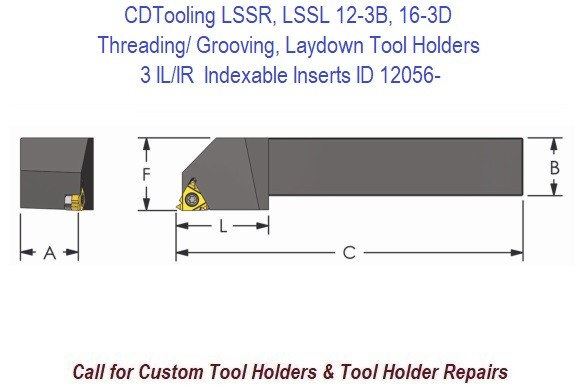 LSSR, LSSL Treading / Grooving, Laydown Tool Holder for 3 IL/IR Indexable Inserts ID 12056-