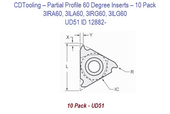 3IRA60, 3ILA60, 3IRG60, 3ILG60 - UD51 - Partial Profile 60 Degree Inserts - 10 Pack ID 12882-