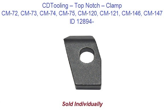 Top Notch - Clamp - CM-72, CM-73, CM-74, CM-75, CM-120, CM-121, CM-146, CM-147  ID 12894-