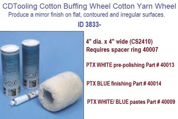 4 Inch Diameter Cotton Buffing Wheel 4 Inch Wide and Polishing Compound PTX Linear Finishing ID 3833- (COPY)