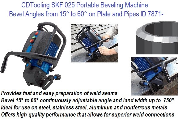 SKF 025 Portable Beveling Machine Bevel Angle 15 - 60 Degree, Plate, Pipe, tubes, built-in roller guide 6.25 OD and larger ID 7871-