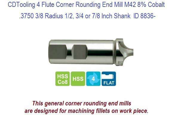 .3750 3/8 Radius 1/2, 3/4 or 7/8 Inch Shank 4 Flute Corner Rounding End Mill M42 Cobalt ID 8836-