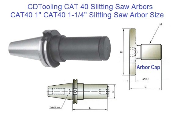 CAT40 Semi Flush Slitting Saw Arbor 1 Inch and 1-1/4 Inch