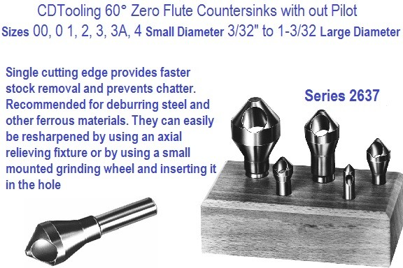 Zero Flute Countersinks 60 Degree Included Angle, Style 543 Sizes 00,0,1,2,3,3A,4 Series 2637-
