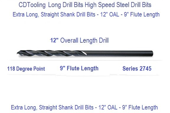 12 Inch Long Drill Bits 9 Inch Flute, 1/4 to 1 Inch Diameter by 64th Increments, Series 2745-