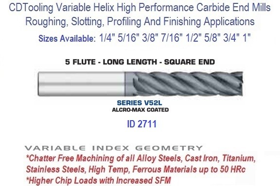 Variable Index Carbide End Mill Long Length 1/4 5/16 3/8 7/16 1/2 5/8 3/4 1 Inch 5 Flute ID 2711 Series V52L