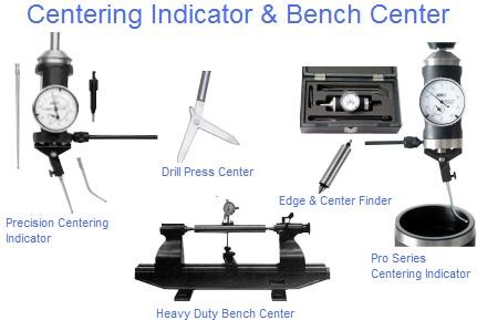 Edge Finder, Ceter Finder, Centering Indicator, Precision Bench Center, Drill Press Center
