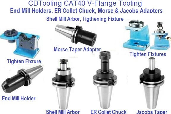CAT40 V Flange Holders, End Mill Jacobs Morse Shell ER Quality ID 821-