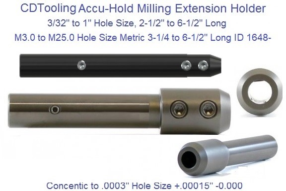 Accu Hold End Mill Holder Extension Hi Precision 3/32 to 1 inch and 3.0mm to 25mm Metric ID 1648-