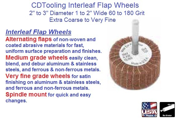 Abrasive Interleaf Flap Wheels Non Woven and Coated Extra Coarse 60 to Very Fine 180 ID 1942-