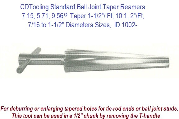 715 571 956 Degree Taper 1 2 Ft 101 7 16 To Sizes Standard Ball Joint Reamers ID 1002