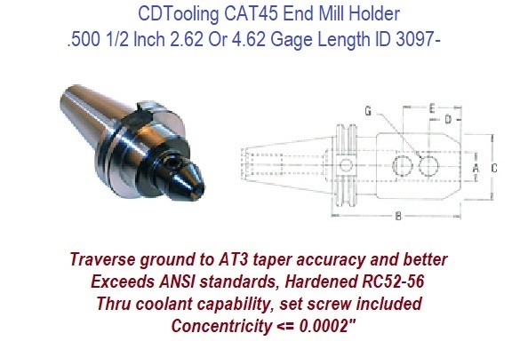 CAT45 End Mill Holder .500 1/2 Inch 2.62 or 4.62 Gage Length ID 3097-