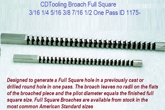 Broach Full Square 3/16 1/4 5/16 3/8 7/16 1/2 One Pass ID 1175-
