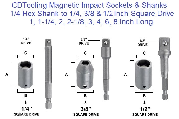 Magnetic Impact Sockets and Shanks 1/4 Hex To 1/4, 3/8, 1/2 Sqaure Drive
