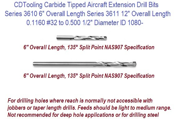 Carbide Tipped Aircraft Extension Drill Bits 6 and 12 inch Long 135 Degree Split Point  NAS907 ID 1080-
