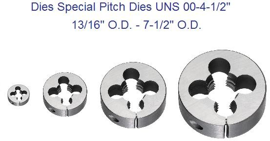 "Dies Special Thread Round Split Adjustable Dies 00- 4-1/2"" Diameter Special Pitches"