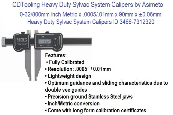 0-32/800mm Inch Metric x .0005/.01mm x 90mm x ±0.06mm Heavy Duty Sylvac System Calipers ID 3466-7312320