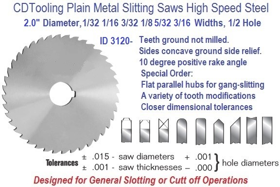 2.00 Diameter 1/32, 1/16 3/32 1/8 5/32 3/16 Wide 1/2 Arbor Hole HSS Plain Metal Slitting Saw ID 3120-