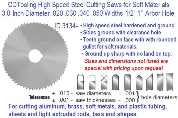 3.0 Inch Diameter .020 .030 .040 .050 Widths Cutting Saw HSS Precision Ground ID 3134-