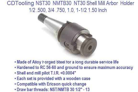 NST30, NMTB-30 Shell End Mill Arbor 1/2, 3/4, 1.0, 1-1/4 Inch