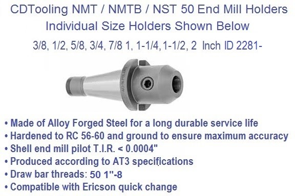 NST50 / NMTB50 Taper, Individual End Mill Holder 3/8, 1/2, 5/8, 3/4, 7/8, 1, 1-1/4, 1-1/2, 2 Inch ID 2281-