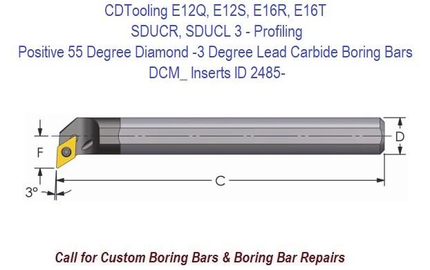 E12Q, E12S, E16R, E16T  SDUCR, SDUCL 3 - Boring Bars Carbide Positive 55 Degree Diamond -3 Degree Lead, Coolant Thru  DCM_ Inserts ID 2485-